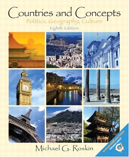 Countries And Concepts: Politics, Geography, Culture  by  Michael G. Roskin