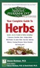 Natural Pharmacist: Your Complete Guide to Herbs Steven Bratman