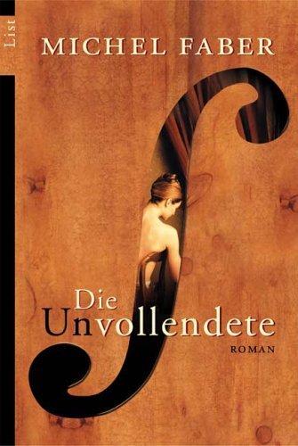 Die Unvollendete  by  Michel Faber