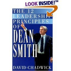 12 Leadership Principles Of Dean Smith  by  David   Chadwick