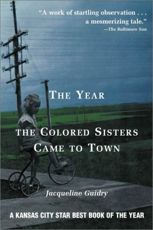 Year The Colored Sisters Came To Town Jacqueline Guidry