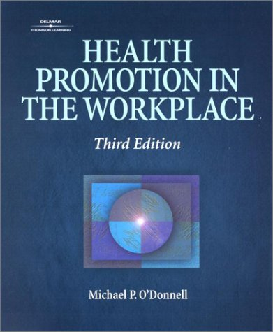 Health Promotion In The Workplace Michael P. ODonnell
