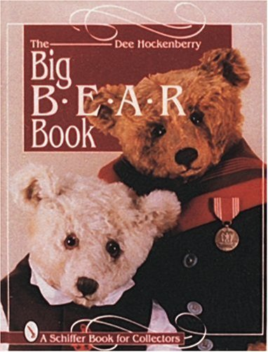 The Big Bear Book  by  Dee Hockenberry