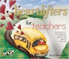 Heartlifters for Teachers  by  LeAnn Weiss