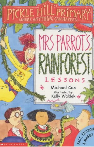 Mrs.Parrots Rainforest Lessons  by  Michael Cox