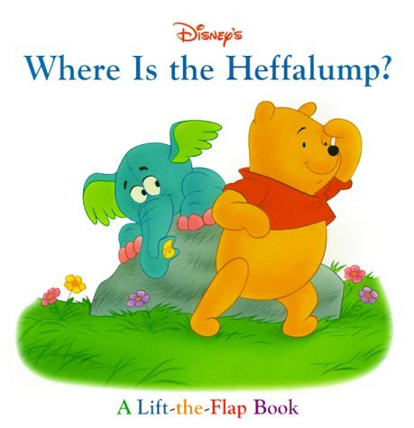 Where is the Heffalump?  by  Kathleen Weidner Zoehfeld