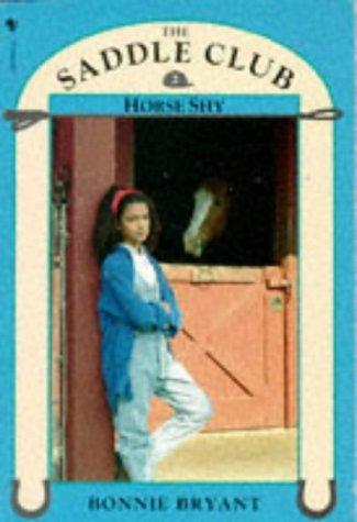 Horse Shy (Saddle Club, #2)  by  Bonnie Bryant