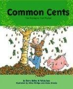 Common Cents: The Money in Your Pocket Gerry Bailey