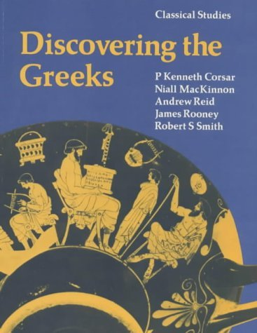 Discovering The Greeks  by  P.Kenneth Corsar