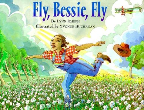 Fly, Bessie, Fly  by  Lynn Joseph