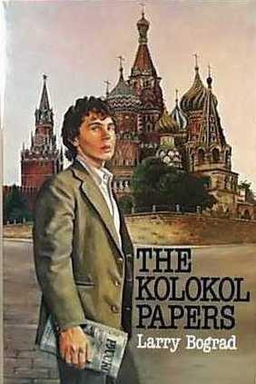 The Kolokol Papers  by  Larry Bograd