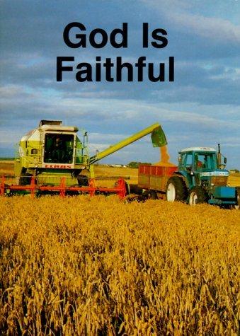God is Faithful: Simple Truths about God  by  Carine Mackenzie