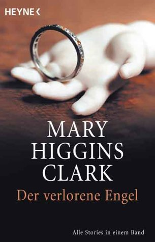 Der verlorene Engel.  by  Mary Higgins Clark