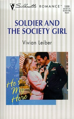 Soldier And The Society Girl  by  Vivian Leiber