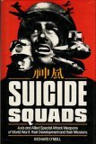 Suicide Squads: Axis And Allied Special Attack Weapons Of World War Ii: Their Development And Their Missions Richard ONeill