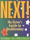 Next!: An Actors Guide To Auditioning  by  Ellie Kanner
