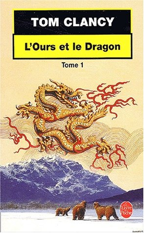 Lours et Le Dragon  by  Tom Clancy