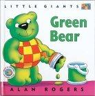 Green Bear: Little Giants Alan Rogers