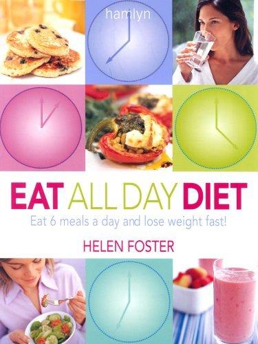 Eat All Day Diet Helen Foster