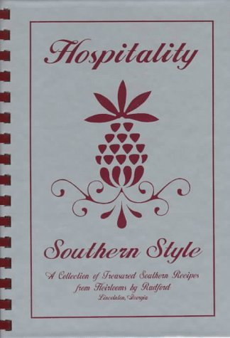 Hospitality Southern Style: A Collection of Treasured Southern Recipes  by  Heirloom Bible