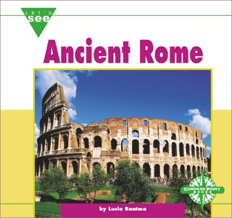 Ancient Rome Lucia Raatma