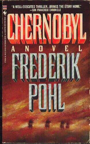 Chernobyl Frederik Pohl