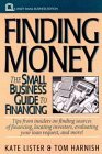 Finding Money: The Small Business Guide to Financing  by  Kate Lister