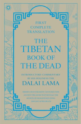 Tibetan Book Of The Dead First Complete Translation  by  Padmasambhava