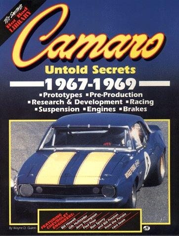Camaro: Untold Secrets 1967-1969 Wayne D. Guinn
