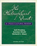 The Philosophical Quest: A Cross-Cultural Reader with Free Philosophy Powerweb  by  Gail M. Presbey