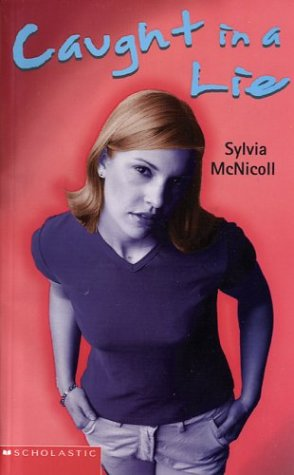 Caught In A Lie  by  Sylvia McNicoll
