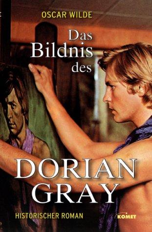 Das Bildnis Des Dorian Gray Roman  by  Oscar Wilde