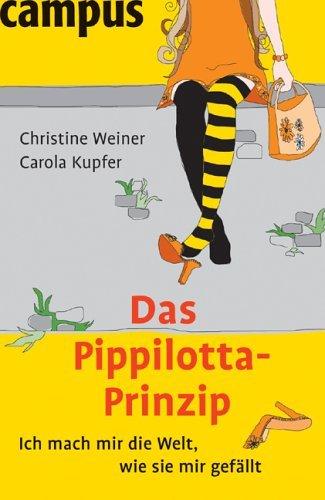 Das Pippilotta Prinzip Christine Weiner