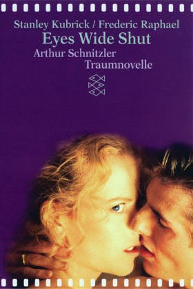 Traumnovelle / Eyes Wide Shut (Die Novelle / Das Drehbuch)  by  Arthur Schnitzler