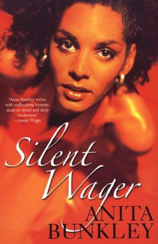 Silent Wager Anita Bunkley