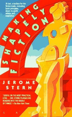 Making Shapely Fiction Jerome Stern