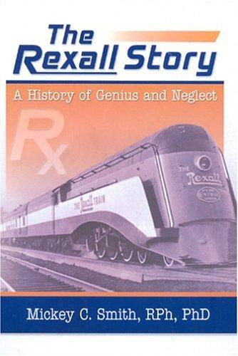 The Rexall Story Mickey C. Smith