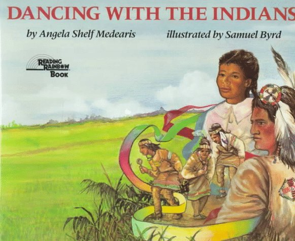 Dancing With The Indians Angela Shelf Medearis