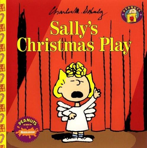 Sallys Christmas Play Charles M. Schulz