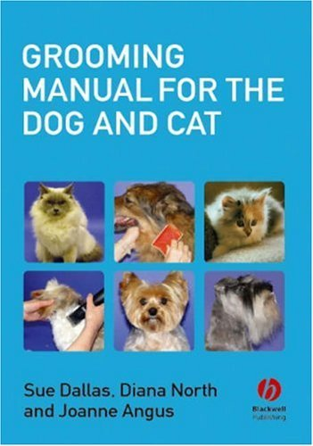 Grooming Manual for the Dog and Cat: The Fundamentals  by  Susan E. Dallas
