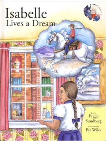 Isabelle Lives a Dream  by  Peggy Sundberg