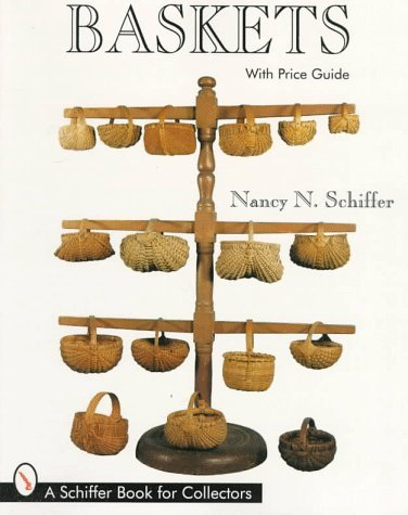 Baskets Nancy N. Schiffer