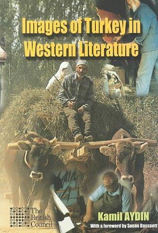 Images of Turkey in Western Literature Kamil Aydn