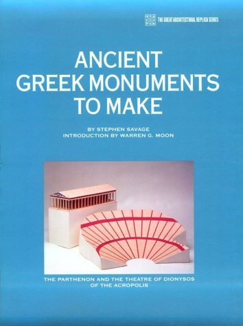 Ancient Greek Monuments to Make: The Parthenon  by  Stephen Savage