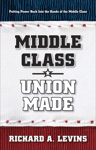 Middle Class * Union Made Richard Levins