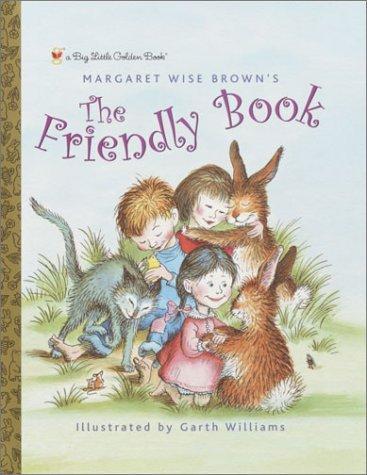 The Friendly Book (Big Little Golden Book) Margaret Wise Brown