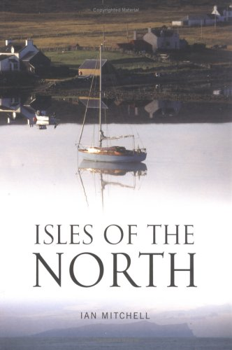 Isles of the West: A Hebridean Voyage  by  Ian Mitchell