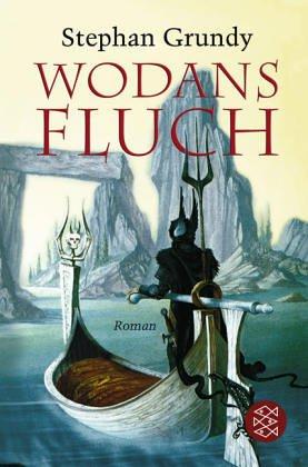 Wodans Fluch  by  Stephan Grundy