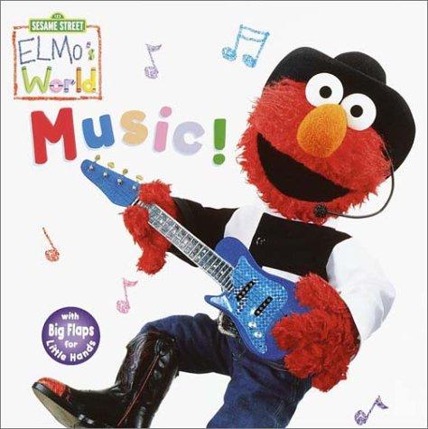 Elmos World: Music! (Sesame Street® Elmos World  by  John E. Barrett