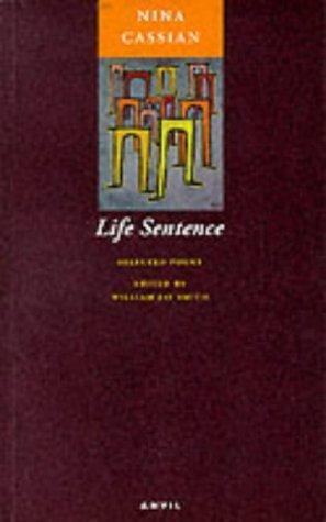 Life Sentence: Selected Poems  by  Nina Cassian